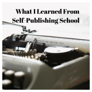 What I Learned from Self Publishing School